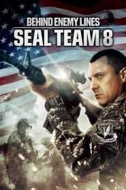 บีไฮด์ เอนิมี ไลน์ 4 ปฏิบัติการหน่วยซีลยึดนรก Seal Team Eight: Behind Enemy Lines (2014)