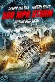 พายุมหากาฬถล่มโลก 500 MPH Storm (2013)