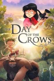 เพื่อนลับในป่ามหัศจรรย์ The Day of the Crows (2012)
