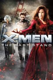 เอ็กซ์ เม็น 3 รวมพลังประจัญบาน X-Men 3: The Last Stand (2006)