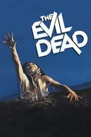 ผีอมตะ The Evil Dead (1981)