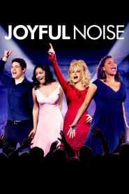 ร้องให้ลั่น ฝันให้ก้อง Joyful Noise (2012)