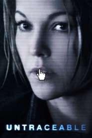 โชว์ฆ่าถ่ายทอดสด Untraceable (2008)