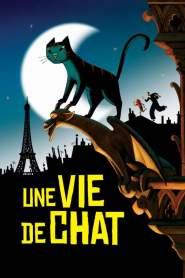เหมียวหม่าว สาวสืบ Une vie de chat (2010)