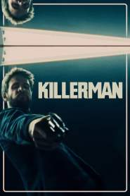 คิลเลอร์แมน คนเดือดล่าลืมตน Killerman (2019)