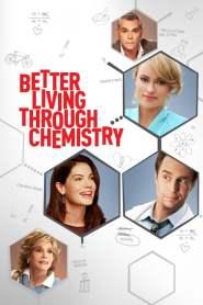 คู่กิ๊กเคมีลงล็อค Better Living Through Chemistry (2014)