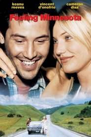 กอดเธอฝ่านรก Feeling Minnesota (1996)
