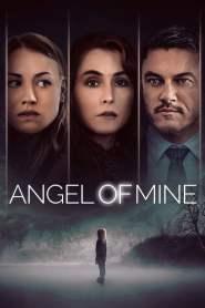 นางฟ้าเป็นของฉัน Angel of Mine (2019)