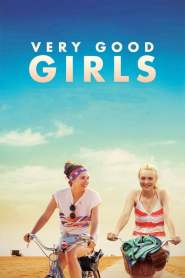 มิตรภาพ…พิสูจน์รัก Very Good Girls (2013)