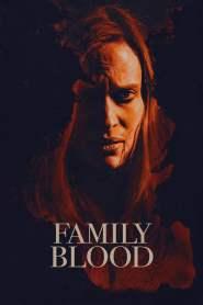 สายเลือดสยองพันธุ์แวมไพร์ Family Blood (2018)