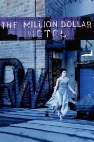 ปมฆ่าปริศนาพันล้าน The Million Dollar Hotel (2000)