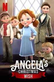 อธิษฐานคริสต์มาสของแองเจิลลา Angela's Christmas Wish (2020)