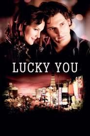 พนันโชค พนันรัก Lucky You (2007)