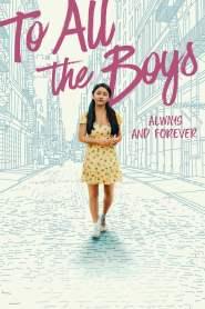 แด่ชายทุกคนที่ฉันเคยรัก: ชั่วนิจนิรันดร์ To All the Boys: Always and Forever (2021)