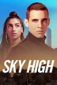 ชีวิตเฉียดฟ้า Sky High (2020)