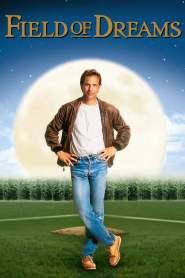 ความฝันที่ค้างคา ช่วงเวลาที่ค้างใจ Field of Dreams (1989)