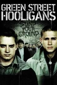 ฮูลิแกนส์ อันธพาล ลูกหนัง Green Street Hooligans (2005)
