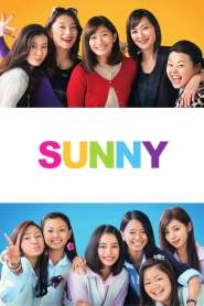 วันนั้น วันนี้ เพื่อนกันตลอดไป Sunny: Our Hearts Beat Together (2018)