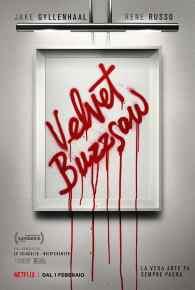 Poster italiano di Vevet Buzzsaw su MovieDigger