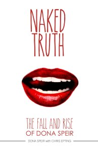 The Naked Truth: The Fall and Rise of Dona Speir