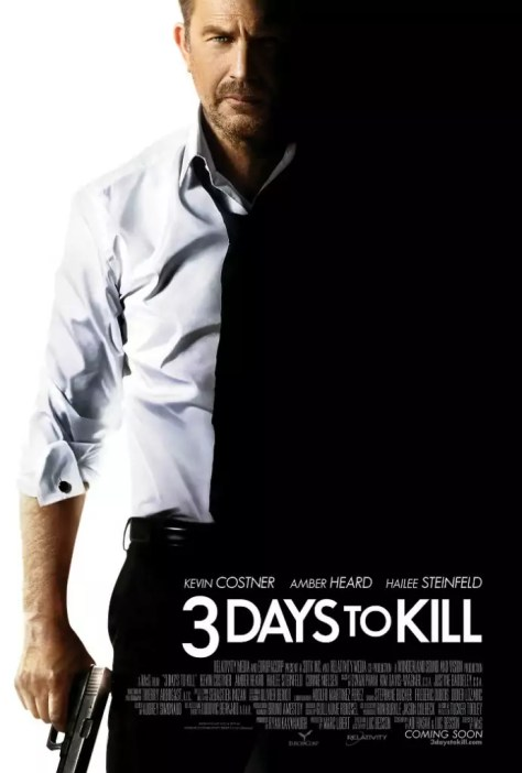 3 Days To Kill poster met Kevin Costner