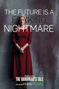 Handmaidens Tale karakterposters - The Future is a Fucking Nightmare met Elizabeth Moss