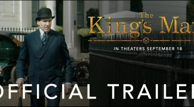 The King's Man trailer #3