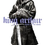 King Arthur: Legend of the Sword Poster 2- India Release 2017