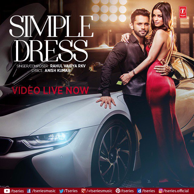 Watch Simple Dress Video Song By Rahul Vaidya Video Songs