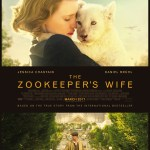 The Zookeeper's Wife Poster 2- India Release 2017