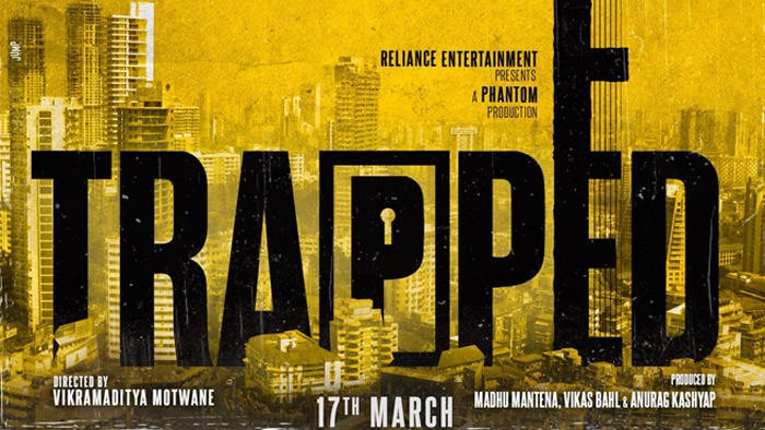 Trapped Movie Poster 4- India Release 2017