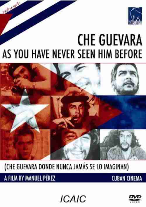Review- CHE GUEVARA - As You Have Never Seen Him Before