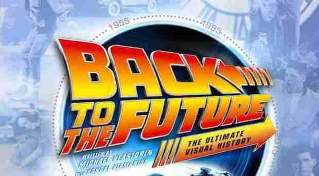 BACK TO THE FUTURE THE ULTIMATE VISUAL HISTORY REVIEW