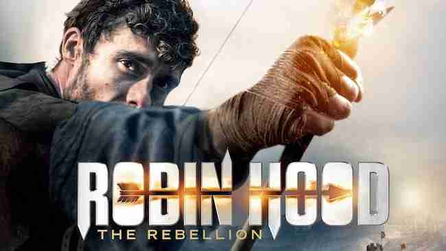 Review: ROBIN HOOD: THE REBELLION Is So Bad It'll Make You Want To Travel Back In Time & Stop The Creation Of Cinema