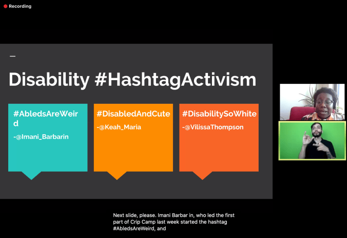 Still from Crip Camp recording of me in one box above an interpreter and my slide about Disability #HashtagActivism is centered.
