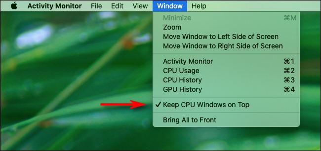 """Cliquez sur """"Fenêtre"""" dans la barre de menus, puis cliquez sur """"Garder Windows CPU sur le dessus""""."""