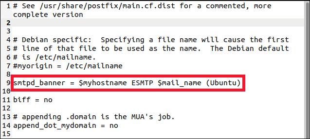 postfix fichier main.cf dans un éditeur gedit avec la ligne smtp_banner en surbrillance.