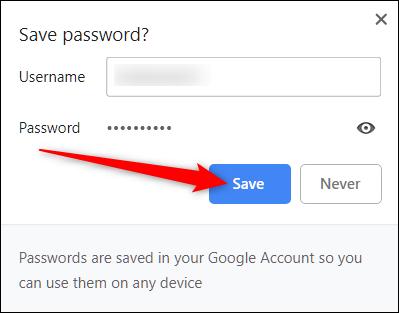 Cliquez sur Enregistrer pour enregistrer votre mot de passe dans Chrome