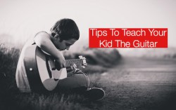 Tips To Teach Your Child The Guitar