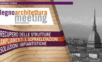 Legnoarchitettura Meeting a Torino – 21 Ottobre 2015