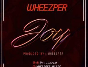 Wheezper – Joy