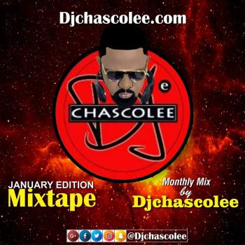 DjChascolee - January Edition Mixtape