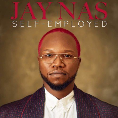 Jay Nas – Self Employed