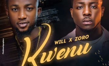 Will – Kwenu ft Zoro