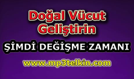 mp3telkin-youtube-dogal-vucut-gelistirin