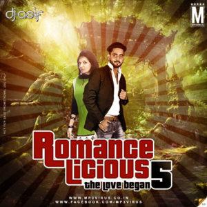 Romancelicious 5 (The Love Began) - DJ Asif