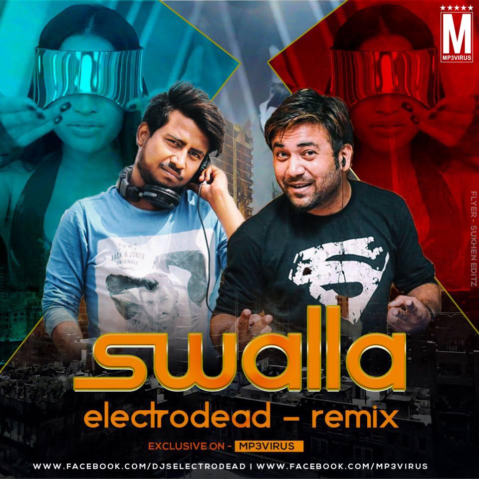 Swalla (Remix) - Electrodead Download Now | Latest DJ Remix