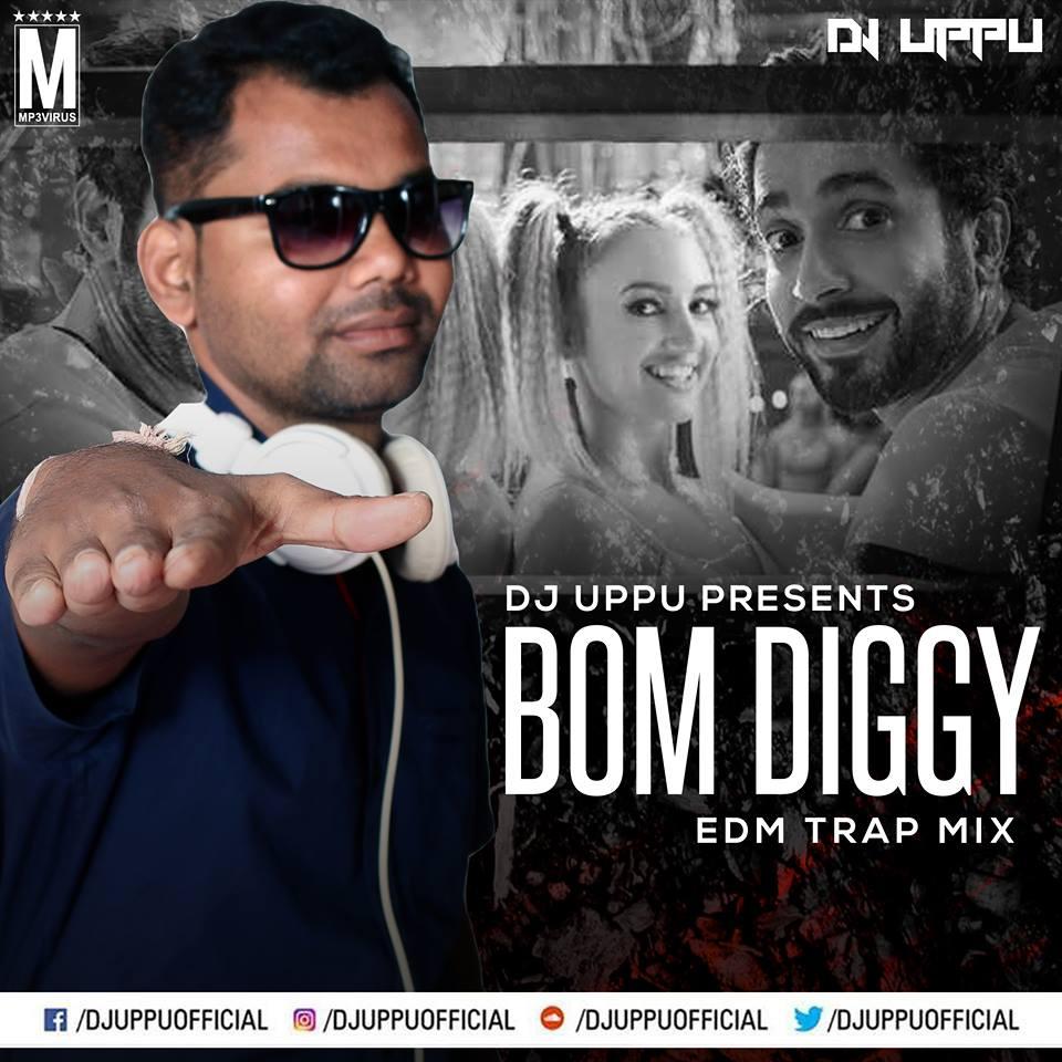 Bom Diggy Diggy Bom Bom Song Mp3: Bom Diggy Diggy (EDM Trap Mix