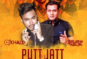 Putt Jatt Da – DJ Khalid Dubai x DJ Gaurav Asija