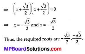 MP Board Class 10th Maths Solutions Chapter 4 Quadratic Equations Ex 4.3 4